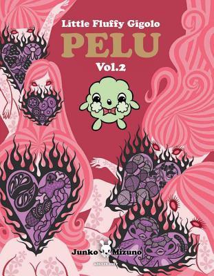 Little Fluffy Gigolo Pelu, Volume 2 por Junko Mizuno