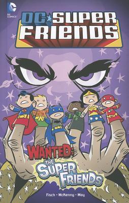 DC Super Friends: Wanted: The Super Friends