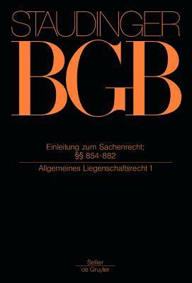Einleitung Zum Sachenrecht; 854-882 (Allgemeines Liegenschaftsrecht 1)