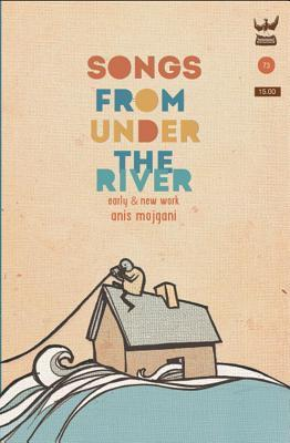 Songs from Under the River: A Collection of Poetry