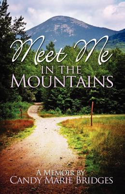 Meet Me In The Mountains