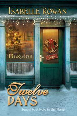 Twelve Days (A Note in the Margin, #2)