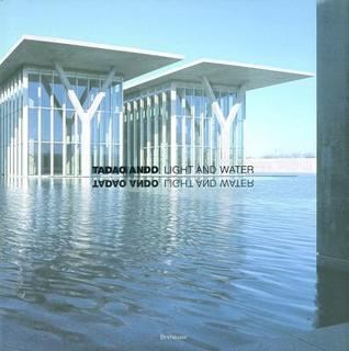Reflecting on a Master Architect 10 Water-Centric Works by Tadao Ando