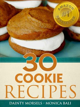 30 Gourmet Cookie Recipes