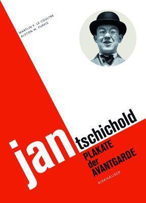 Jan Tschichold: Plakate Der Avantgarde