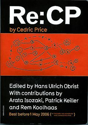 Re by Cedric Price