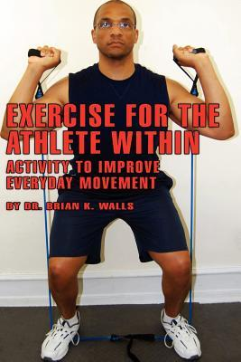 exercise-for-the-athlete-within-activity-to-improve-everyday-movement