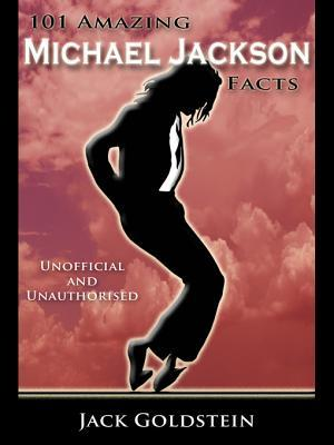 101 Amazing Michael Jackson Facts 978-1782342267 por Jack Goldstein MOBI EPUB