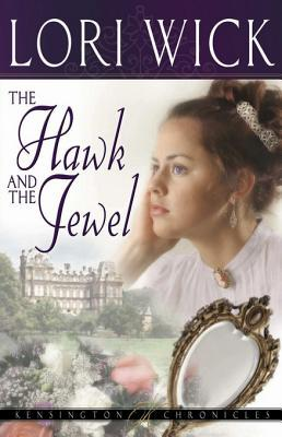 The Hawk and the Jewel (Kensington Chronicles, #1)