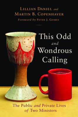 This Odd and Wondrous Calling