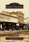 Early Salinas (Images of America: California)