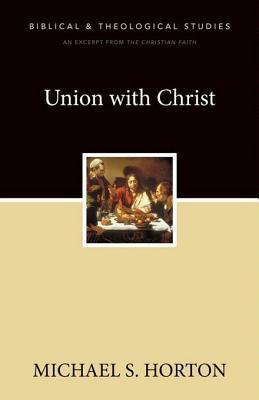 Union with Christ: A Zondervan Digital Short