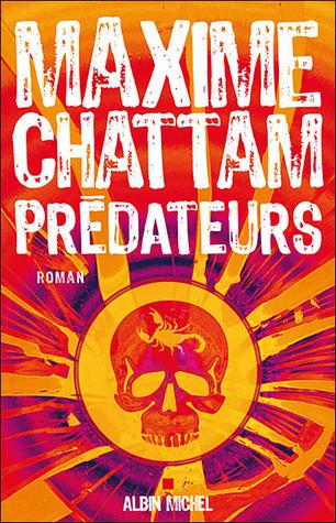 Predateurs (Le Cycle de l'homme, #2)