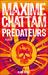 Predateurs by Maxime Chattam