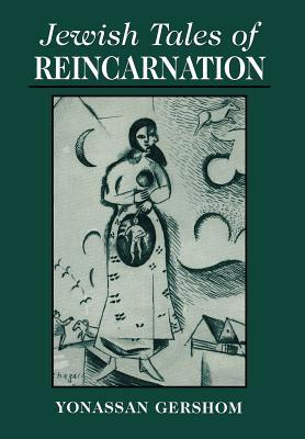 Jewish Tales of Reincarnation