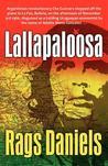 Lallapaloosa by Rags Daniels