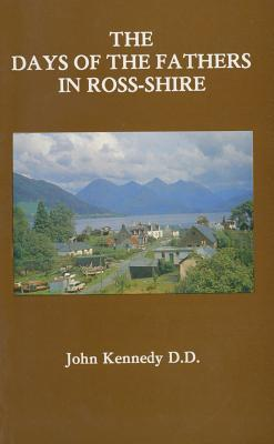 the-days-of-the-fathers-in-ross-shire