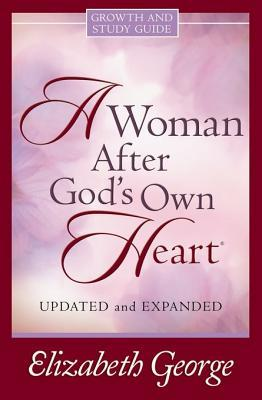 A Woman After God's Own Heart Growth & Study Guide