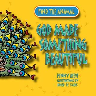 Find the Animals: God Made Something Quick (Find the Animals)