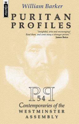 Puritan Profiles by William Barker