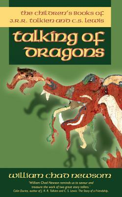 Talking of Dragons: The Children's Books of J. R. R. Tolkien and C. S. Lewis