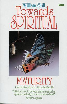 towards-spiritual-maturity-collected-writings-of-william-still