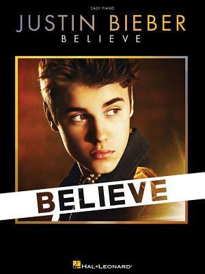 Justin Bieber: Believe - Easy Piano