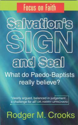 Salvation's Sign and Seal