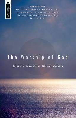 The Worship of God: Reformed Concepts of Biblical Worship (ePUB)