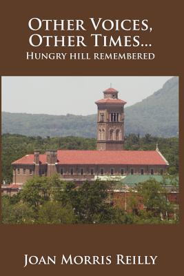 Other Voices, Other Times ....Hungry Hill Remembered