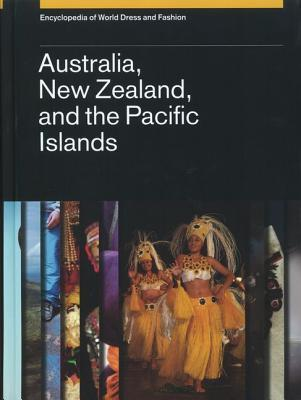 encyclopedia-of-world-dress-and-fashion-volume-7-australia-new-zealand-and-the-pacific-islands