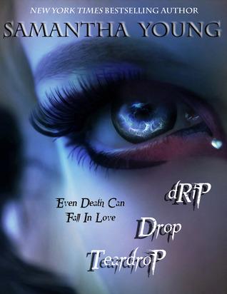 Drip Drop Teardrop by Samantha Young