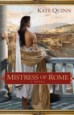 Mistress of Rome (The Empress of Rome, #...