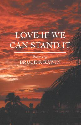 love-if-we-can-stand-it