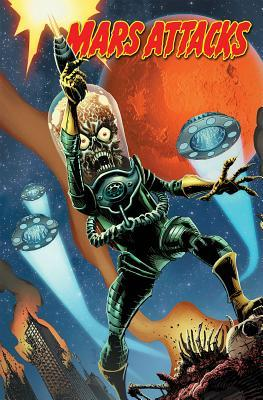 Mars Attacks, Volume 1: Attack from Space