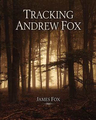 Tracking Andrew Fox