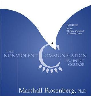 The Nonviolent Communication Training Course