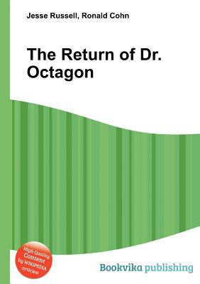The Return of Dr. Octagon