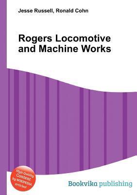 Rogers Locomotive and Machine Works
