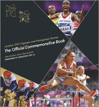 London 2012 Olympic and Paralympic Games: The Official Commemorative Book.
