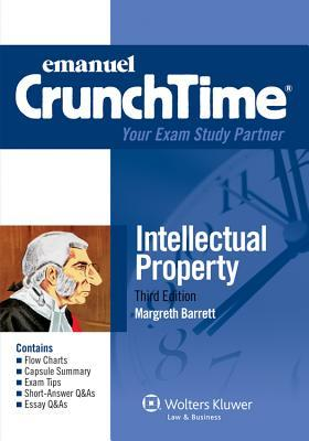Emanuel Crunchtime: Intellectual Property, Third Edition
