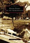 Kiddie Parks of the Adirondacks (Images of America: New York)