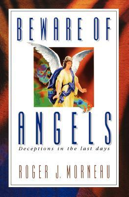 Beware of Angels: Deceptions in the Last Days 978-0828013000 por Roger J Morneau PDF ePub