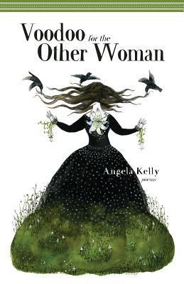 Voodoo for the Other Woman: Poems