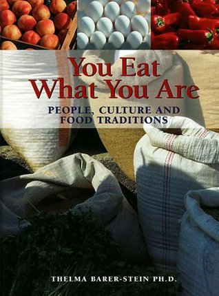 You Eat What You Are: People, Culture and Food Traditions