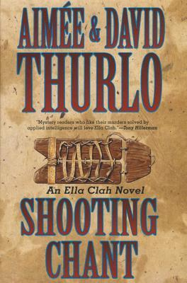 Shooting Chant (Ella Clah, #5)