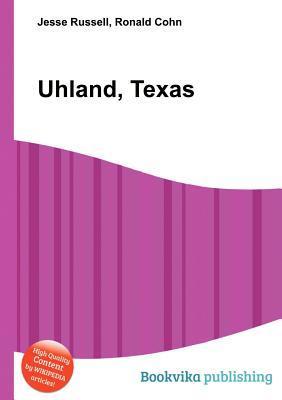 Uhland, Texas