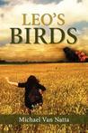 Leo's Birds by Michael VanNatta