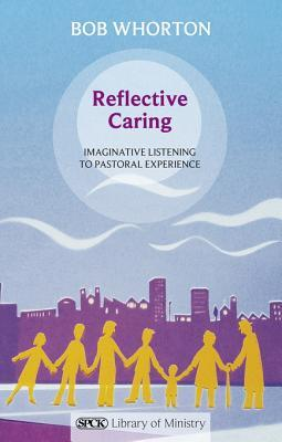 Reflective Caring