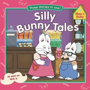 Silly Bunny Tales: Three Stories in One!